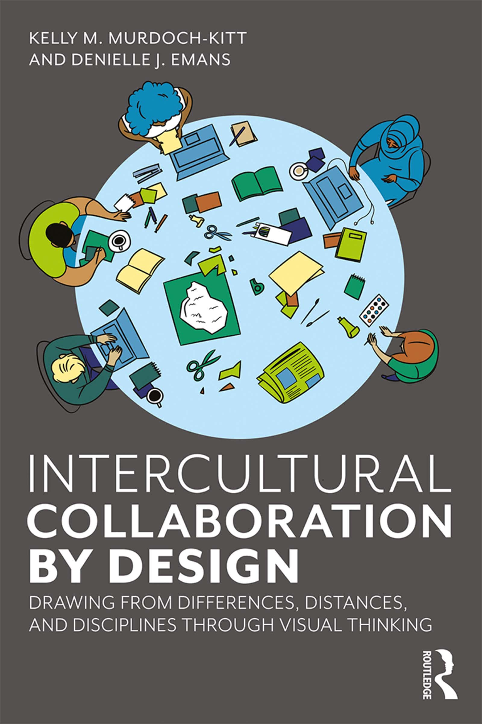 Intercultural Collaboration by Design: Drawing from Differences, Distances, and Disciplines Through Visual Thinking book cover