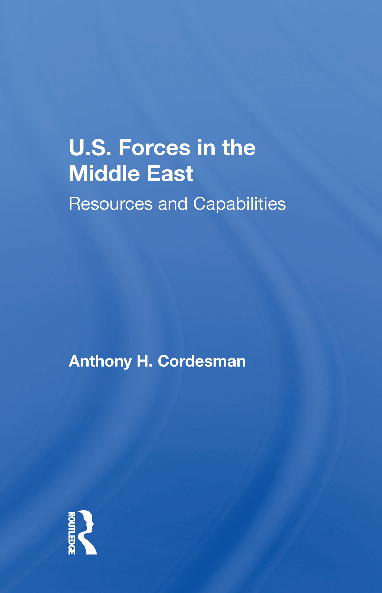 U.S. Forces In The Middle East