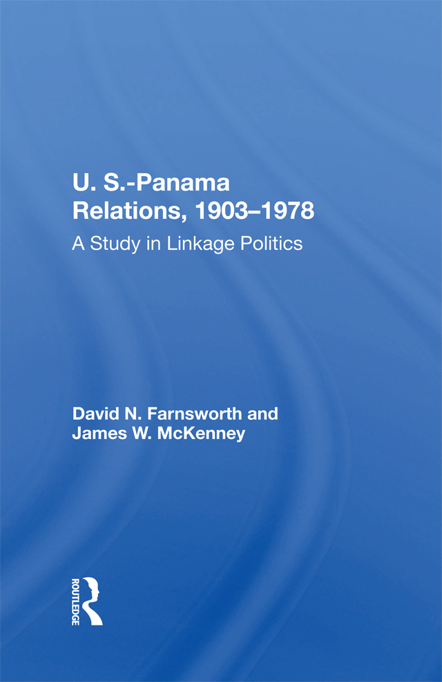 U.S.-Panama Relations, 1903-1978: A Study In Linkage Politics book cover