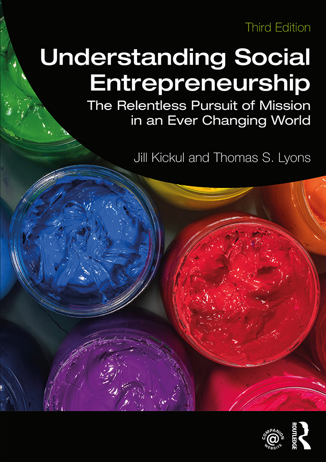 Understanding Social Entrepreneurship: The Relentless Pursuit of Mission in an Ever Changing World book cover