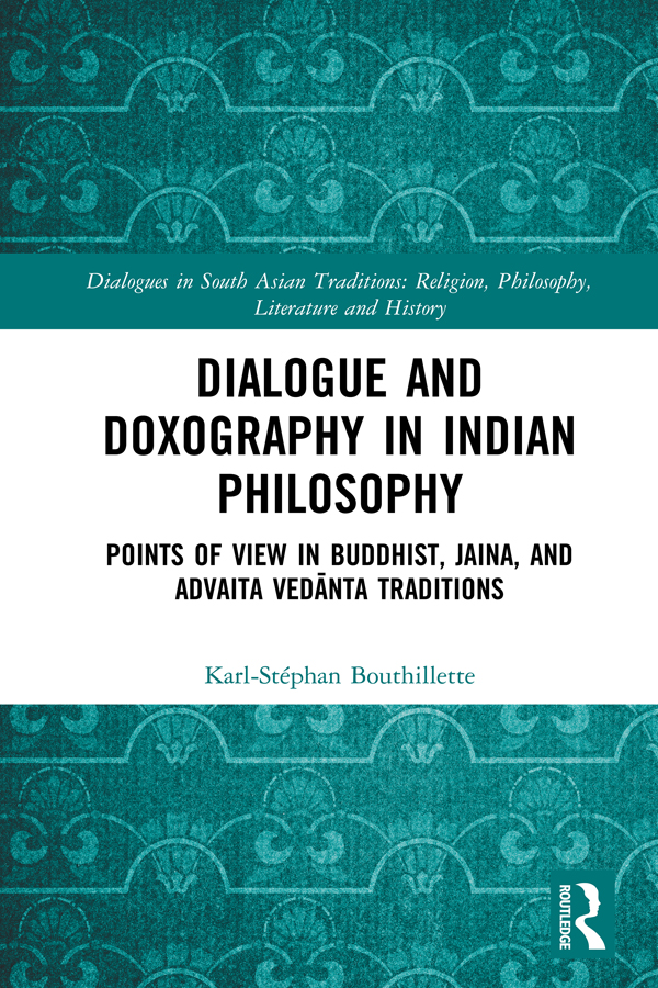 Dialogue and Doxography in Indian Philosophy