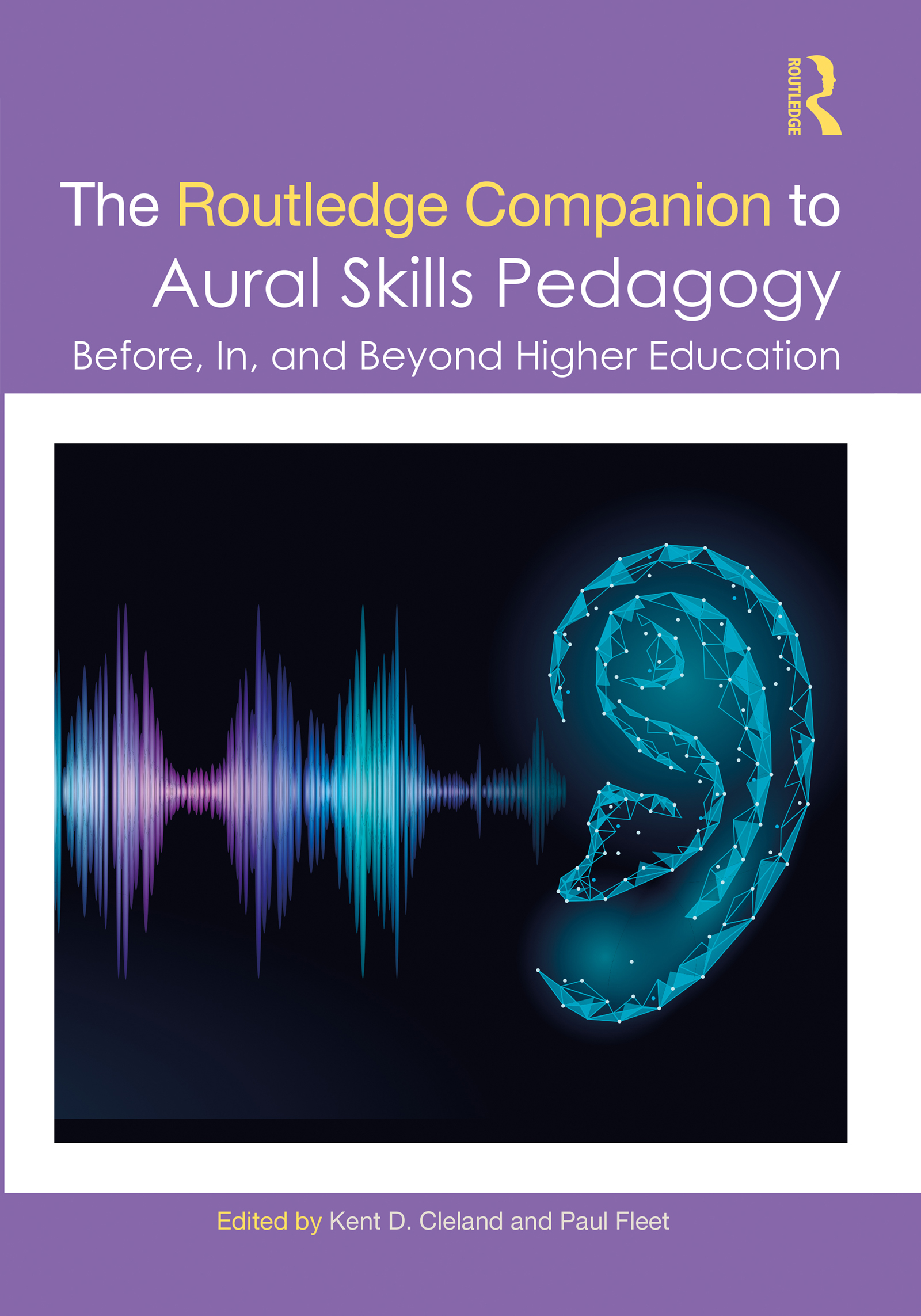 The Routledge Companion to Aural Skills Pedagogy
