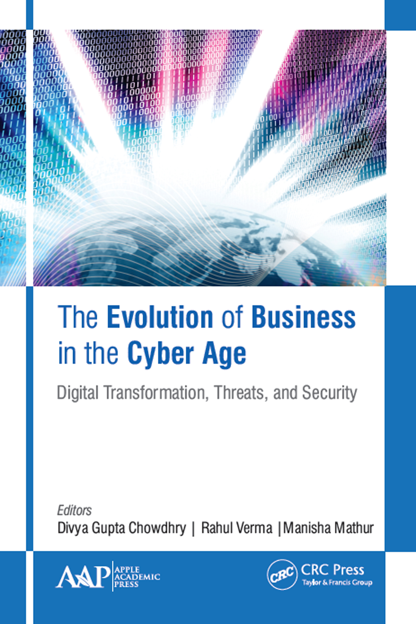 The Evolution of Business in the Cyber Age: Digital Transformation, Threats, and Security book cover