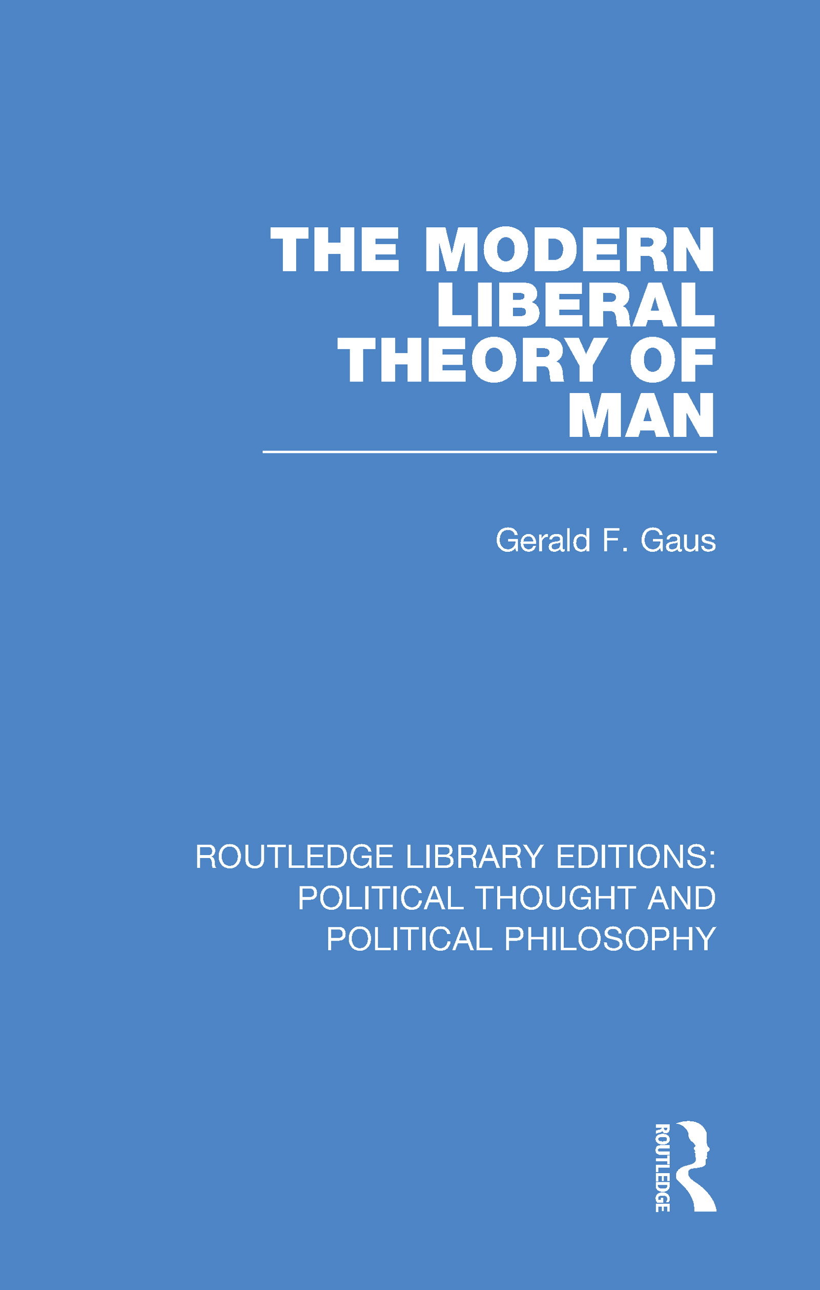 The Modern Liberal Theory of Man