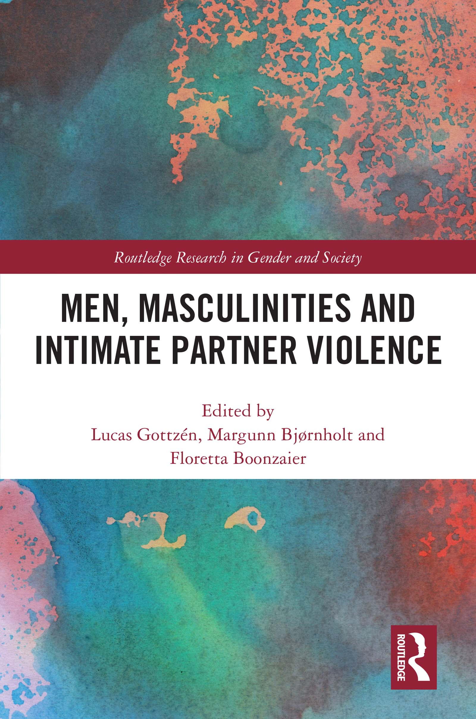 Masculinist discourses on intimate partner violence