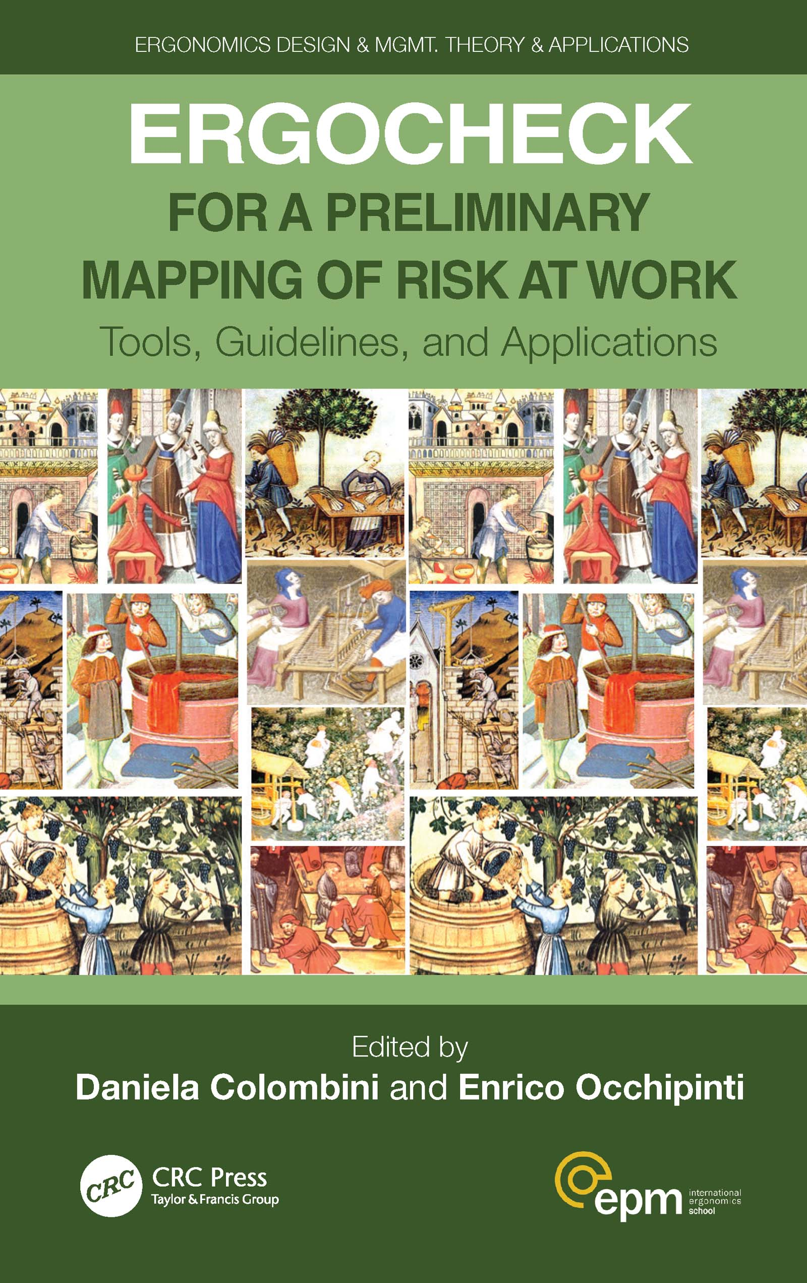 ERGOCHECK for a Preliminary Mapping of Risk at Work: Tools, Guidelines, and Applications book cover
