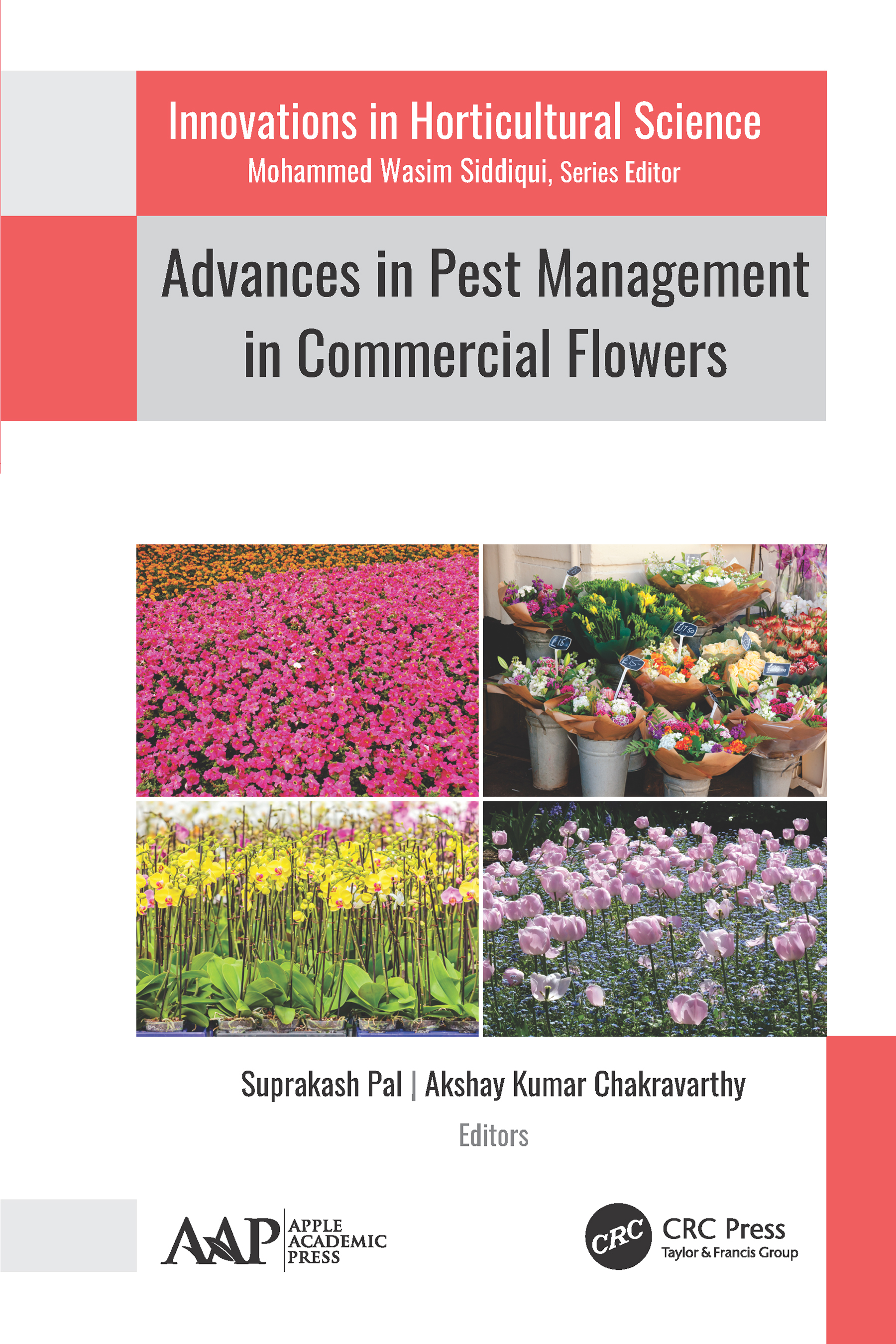 Pest Management in 'Vertical' and 'Green' Farms: A Newer Dimension in Commercial Floriculture