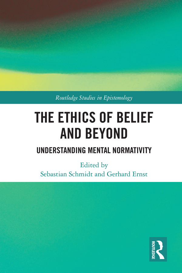 The Ethics of Belief and Beyond: Understanding Mental Normativity book cover