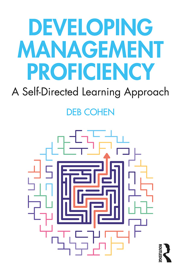 Developing Management Proficiency: A Self-Directed Learning Approach book cover