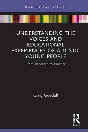 Understanding the Voices and Educational Experiences of Autistic Young People: From Research to Practice book cover