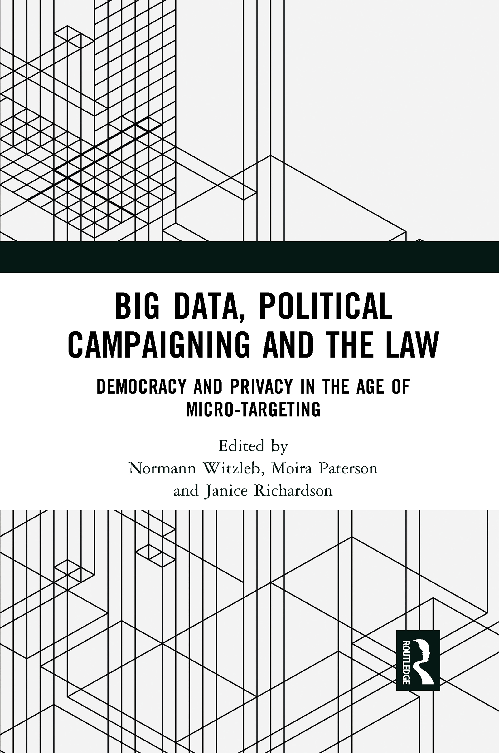 Big Data, Political Campaigning and the Law