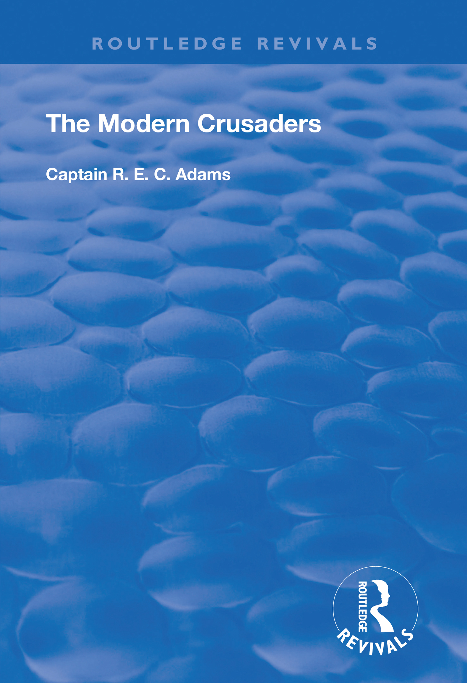 The Modern Crusaders book cover