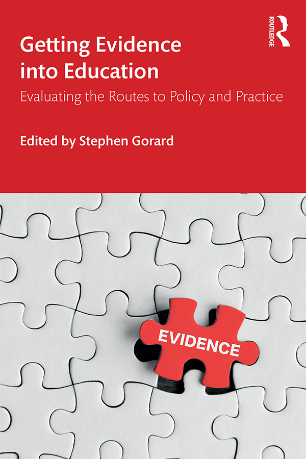 Getting Evidence into Education: Evaluating the Routes to Policy and Practice book cover