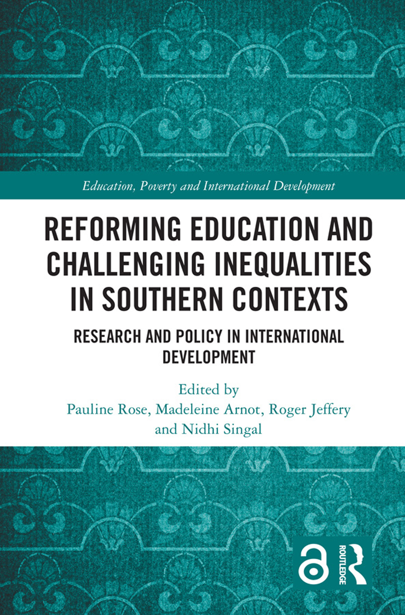 Reforming Education and Challenging Inequalities in Southern Contexts