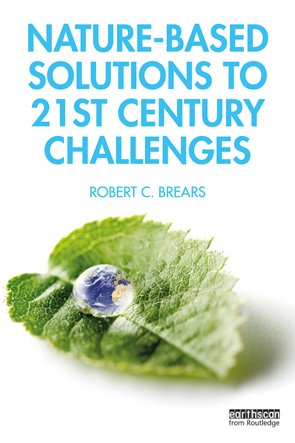 Nature-Based Solutions to 21st Century Challenges book cover