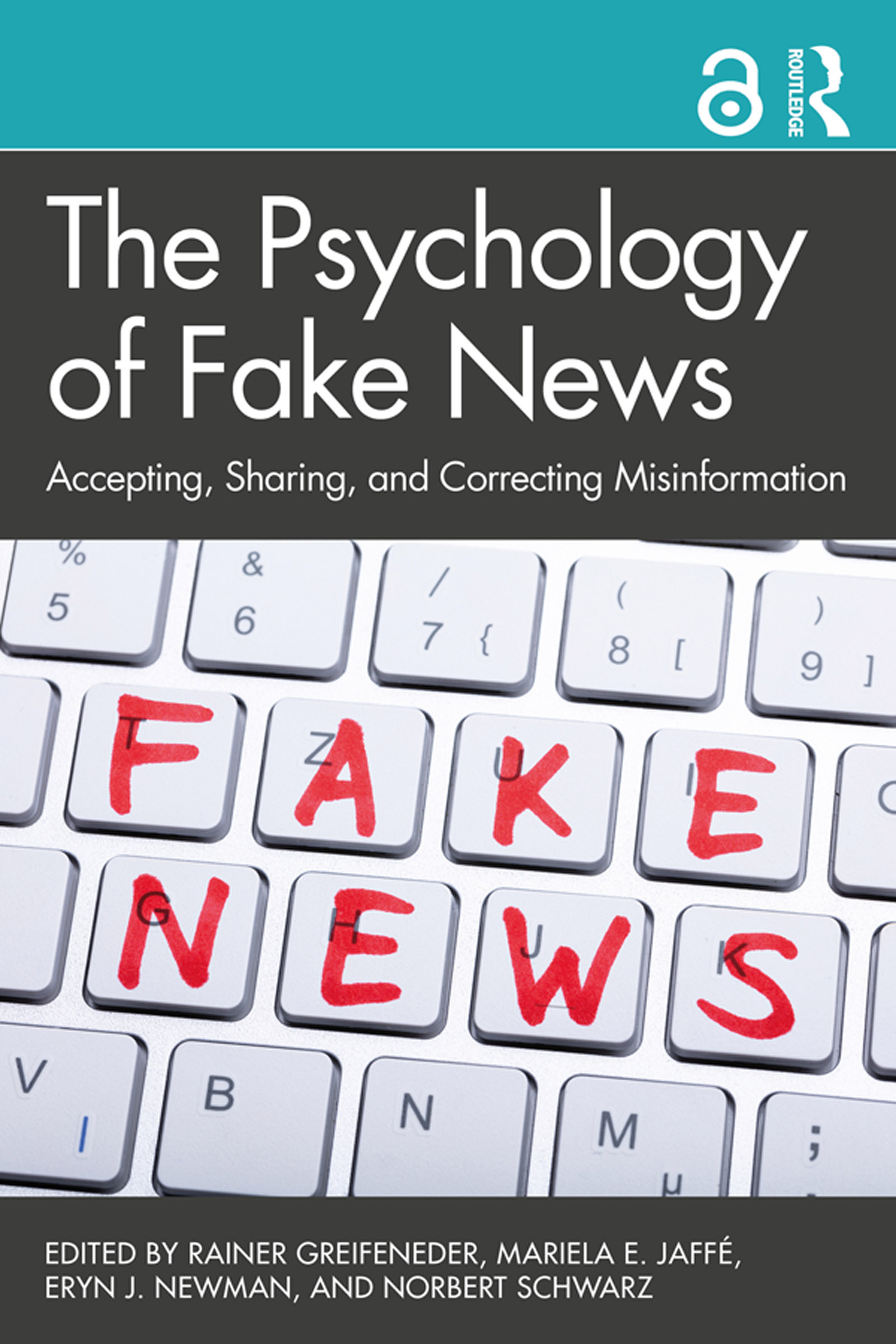 The Psychology of Fake News