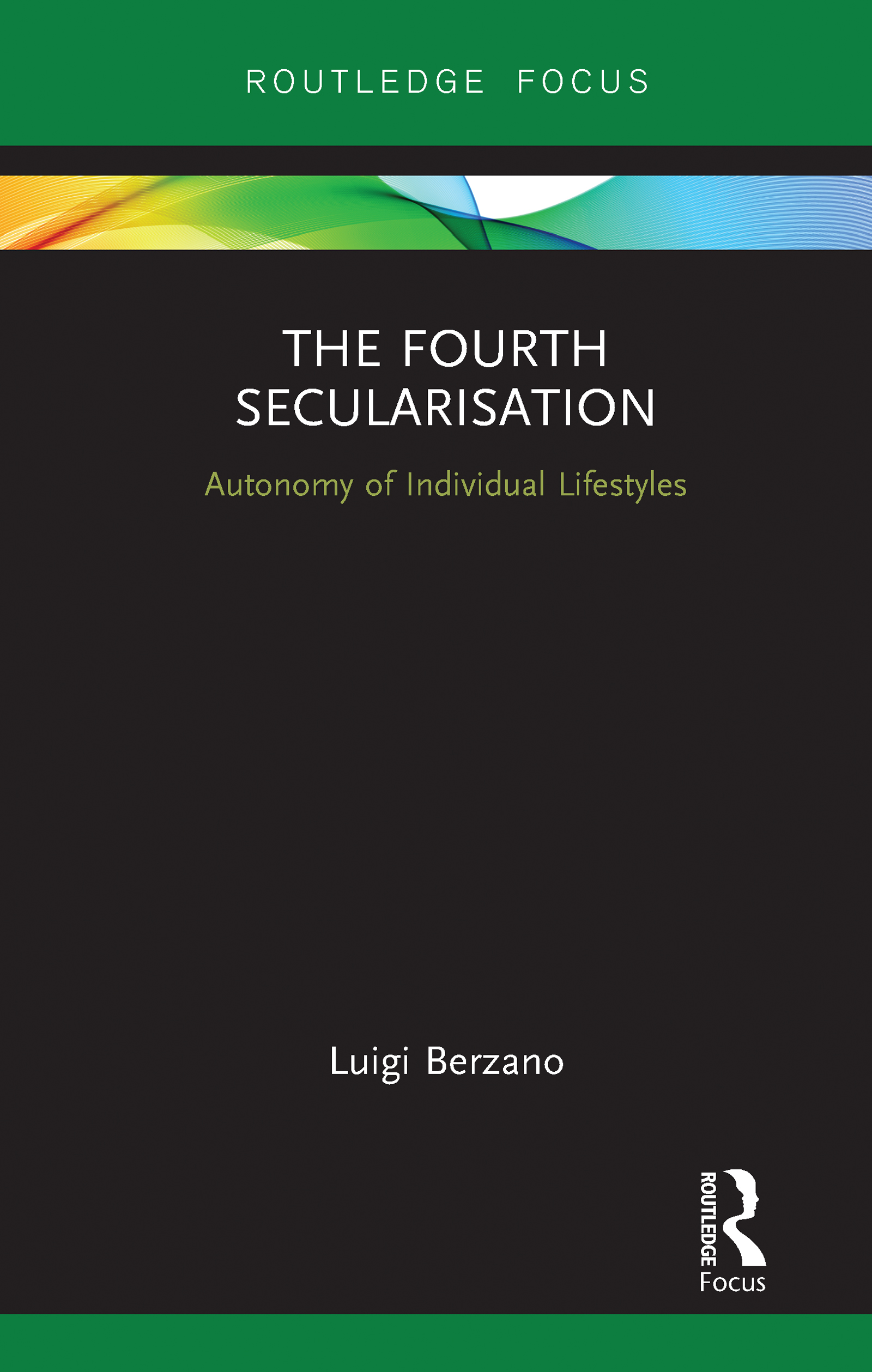 The Fourth Secularisation