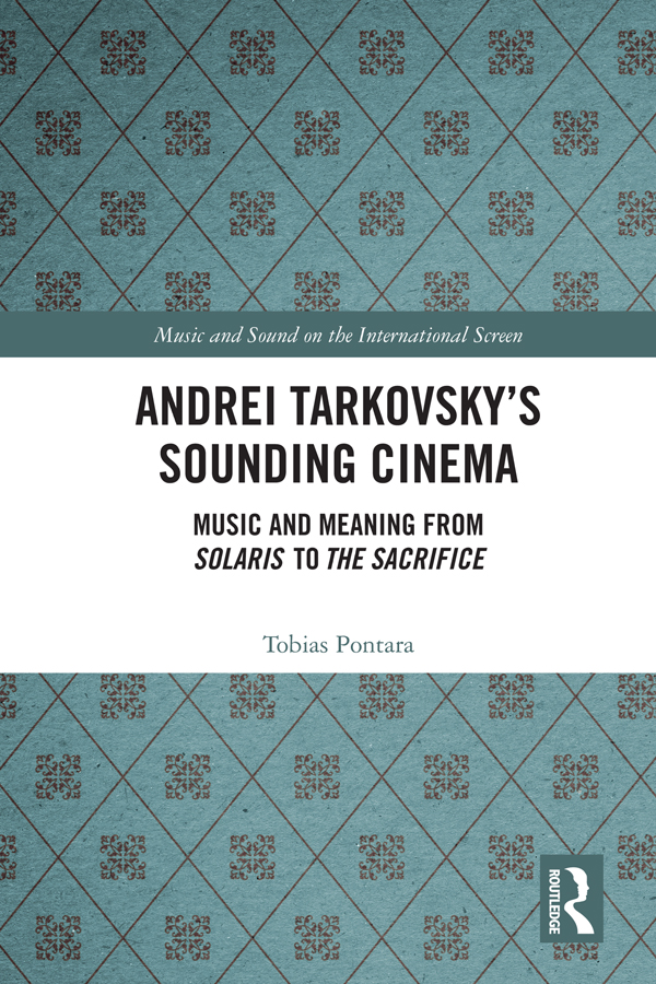 Andrei Tarkovsky's Sounding Cinema: Music and Meaning from Solaris to The Sacrifice book cover