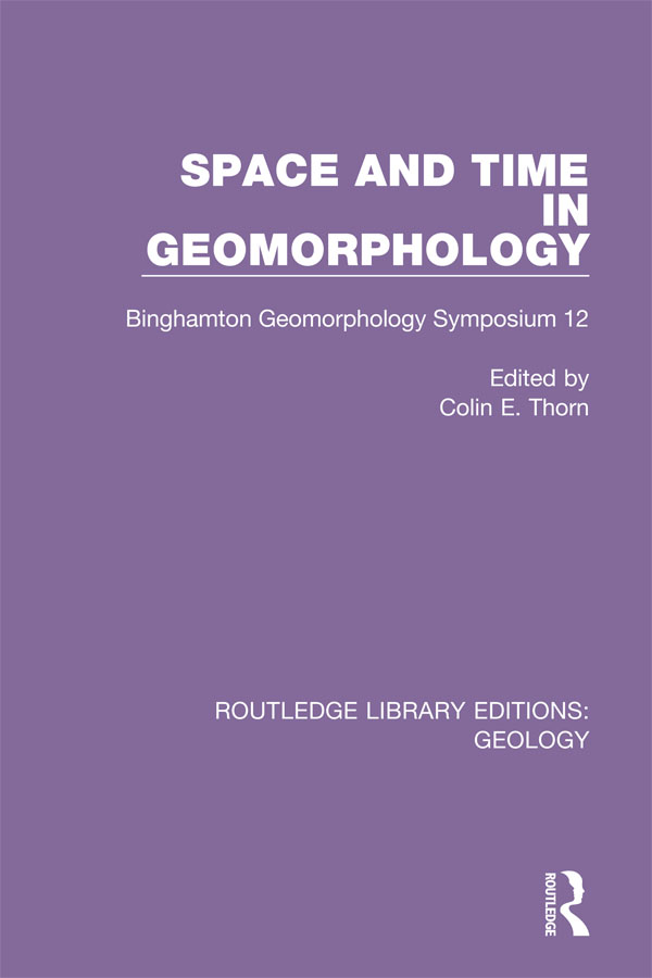 Space and Time in Geomorphology