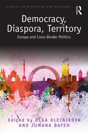 Democracy, Diaspora, Territory: Europe and Cross-Border Politics book cover