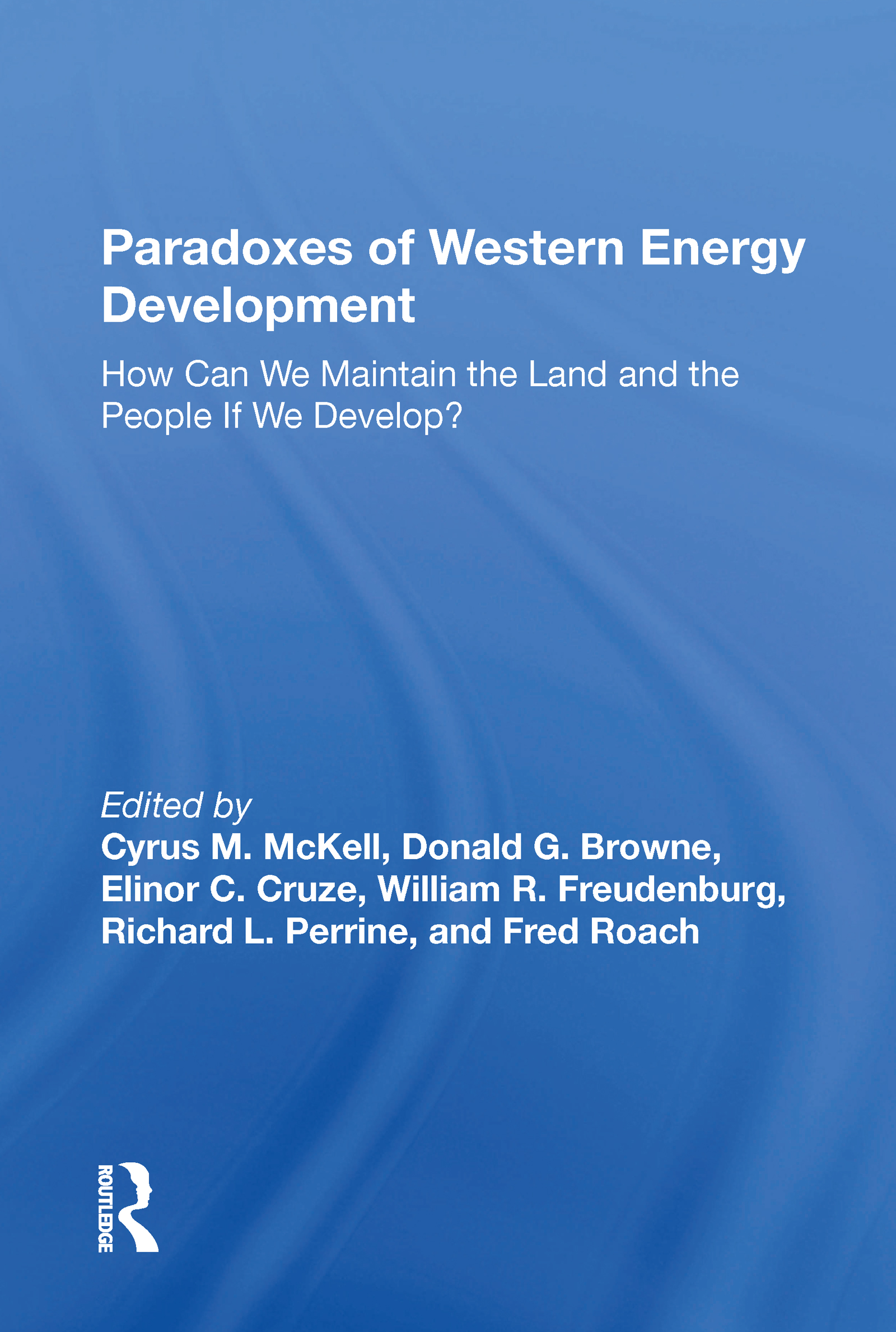Paradoxes Of Western Energy Development