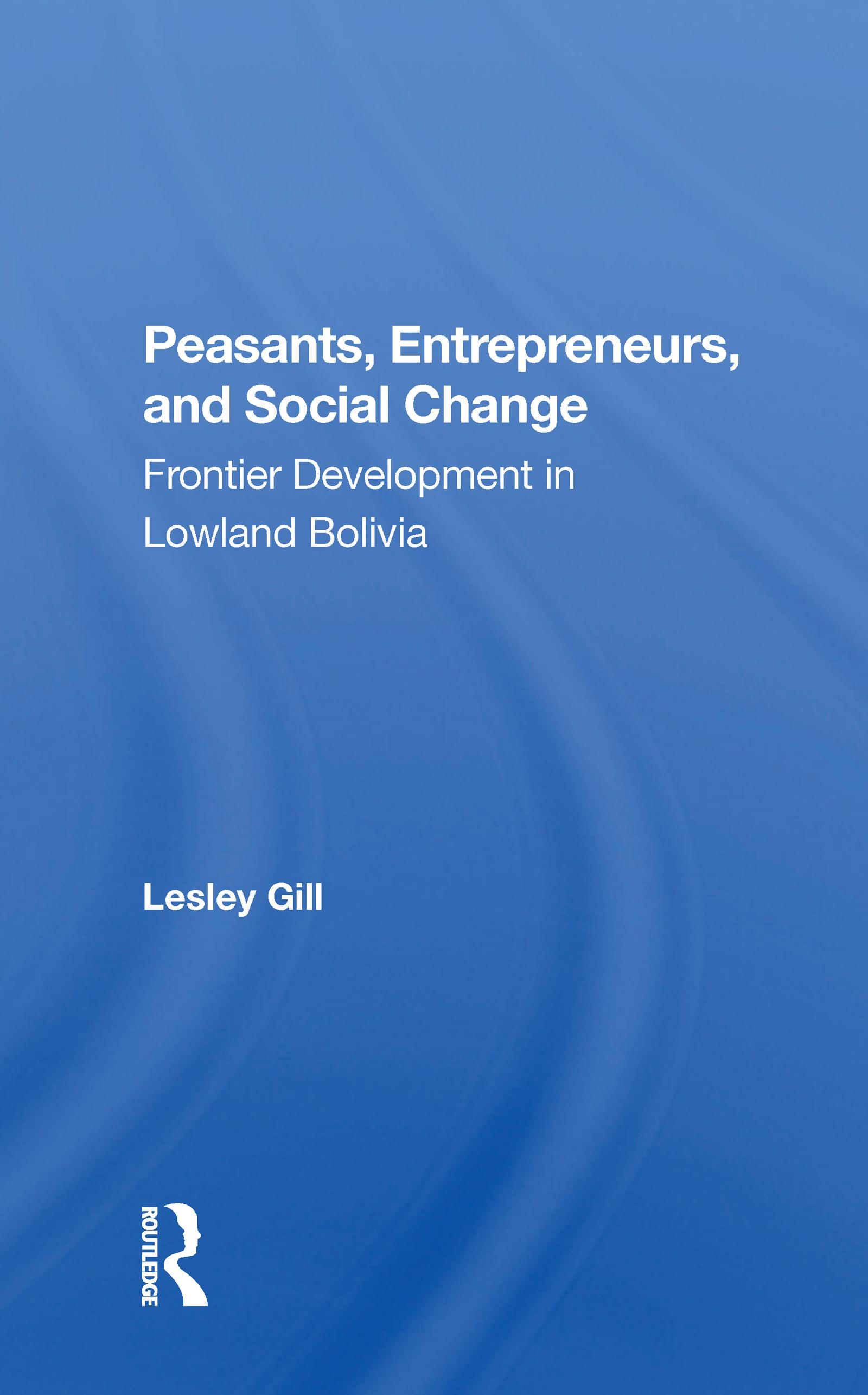 Peasants, Entrepreneurs, And Social Change