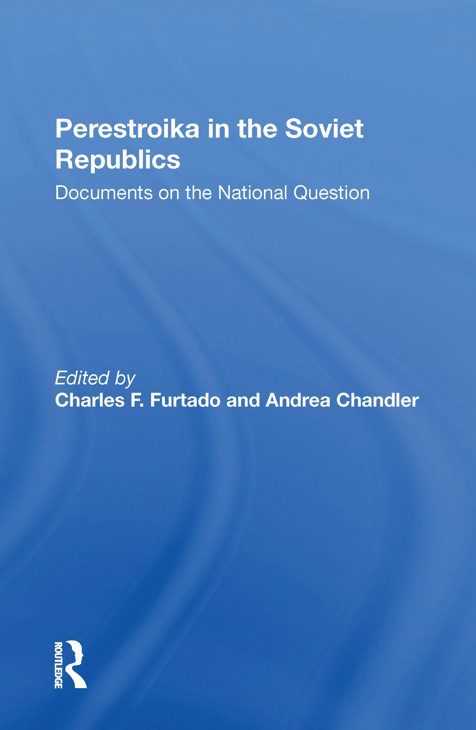 Perestroika In The Soviet Republics