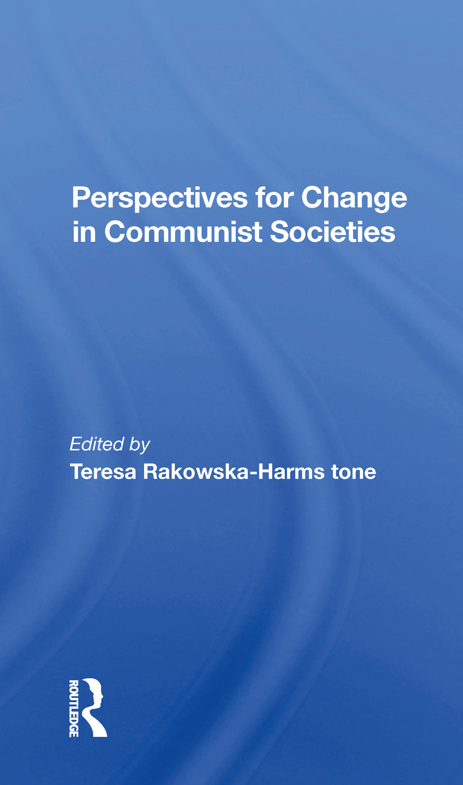 Perspectives For Change In Communist Societies