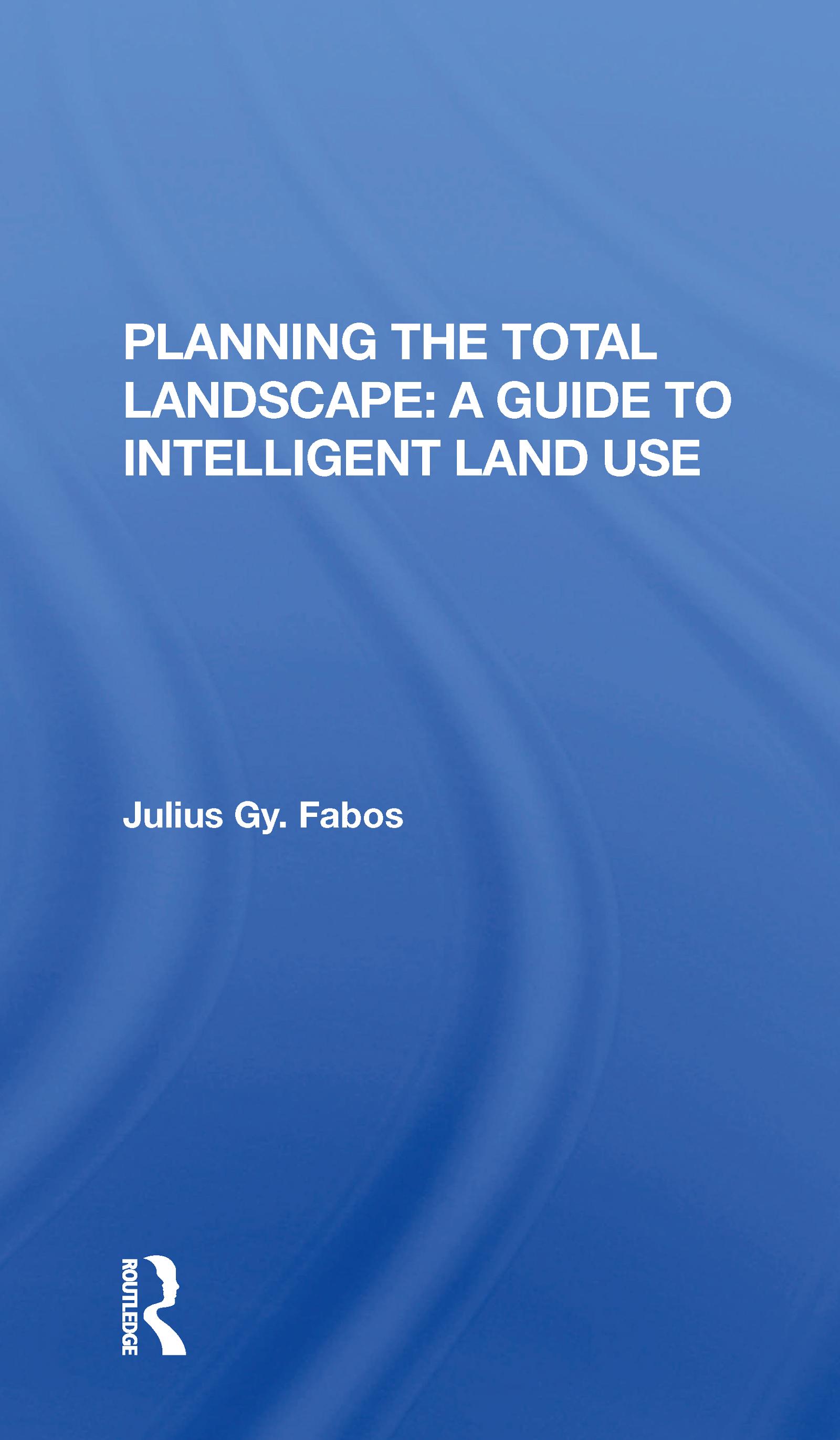 Planning The Total Landscape