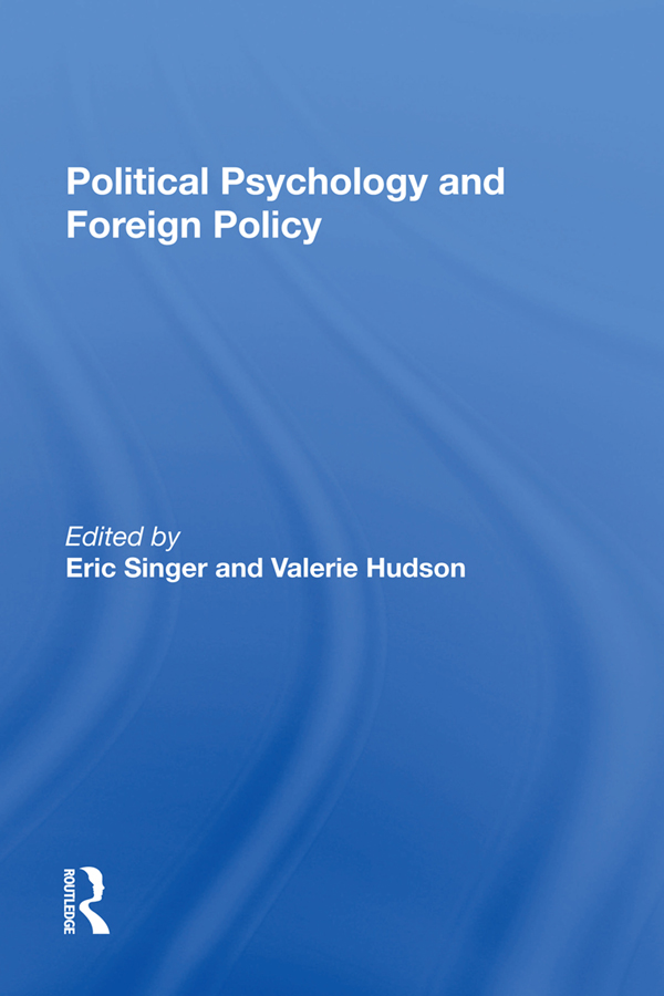 Political Psychology And Foreign Policy