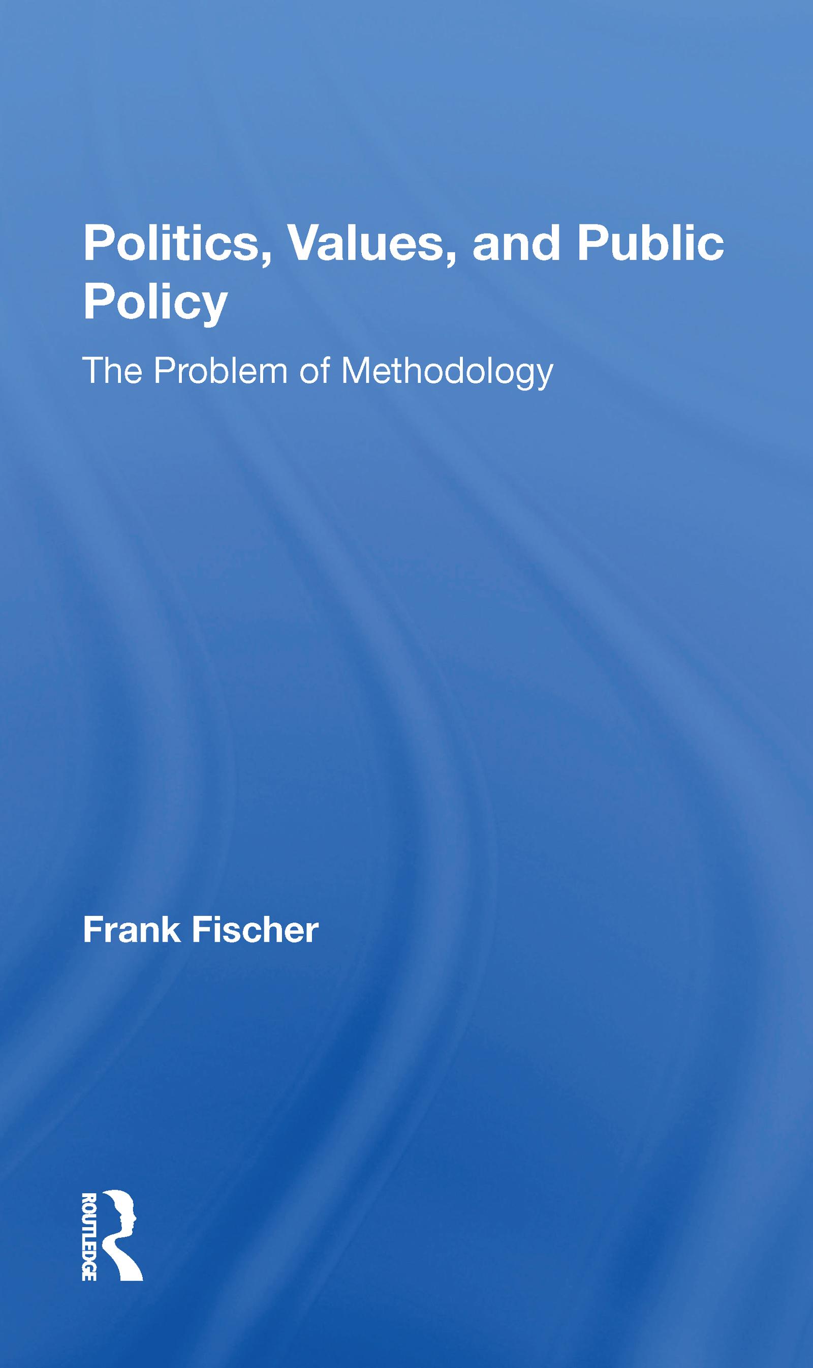Politics, Values, And Public Policy