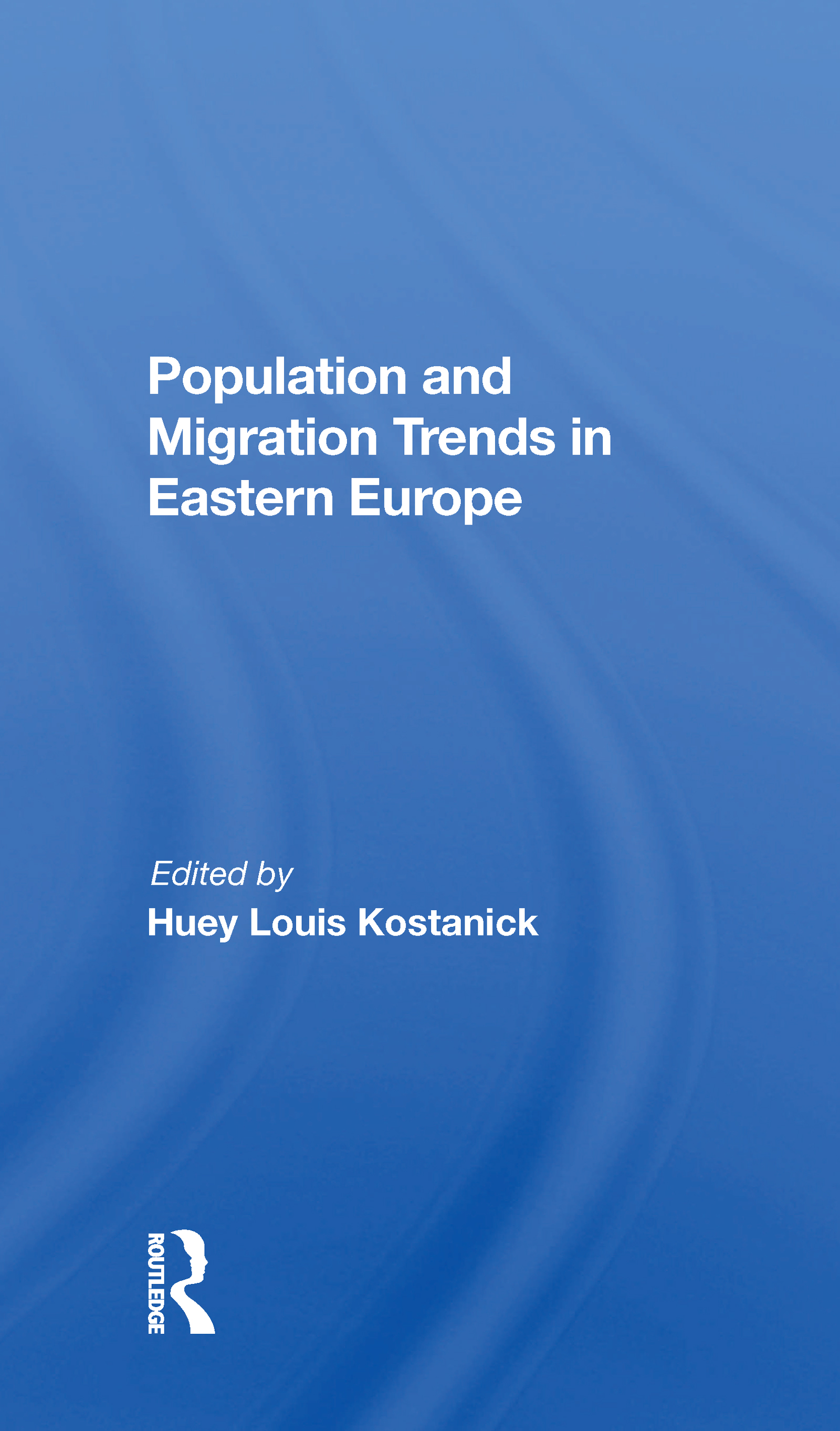 Population And Migration Trends In Eastern Europe