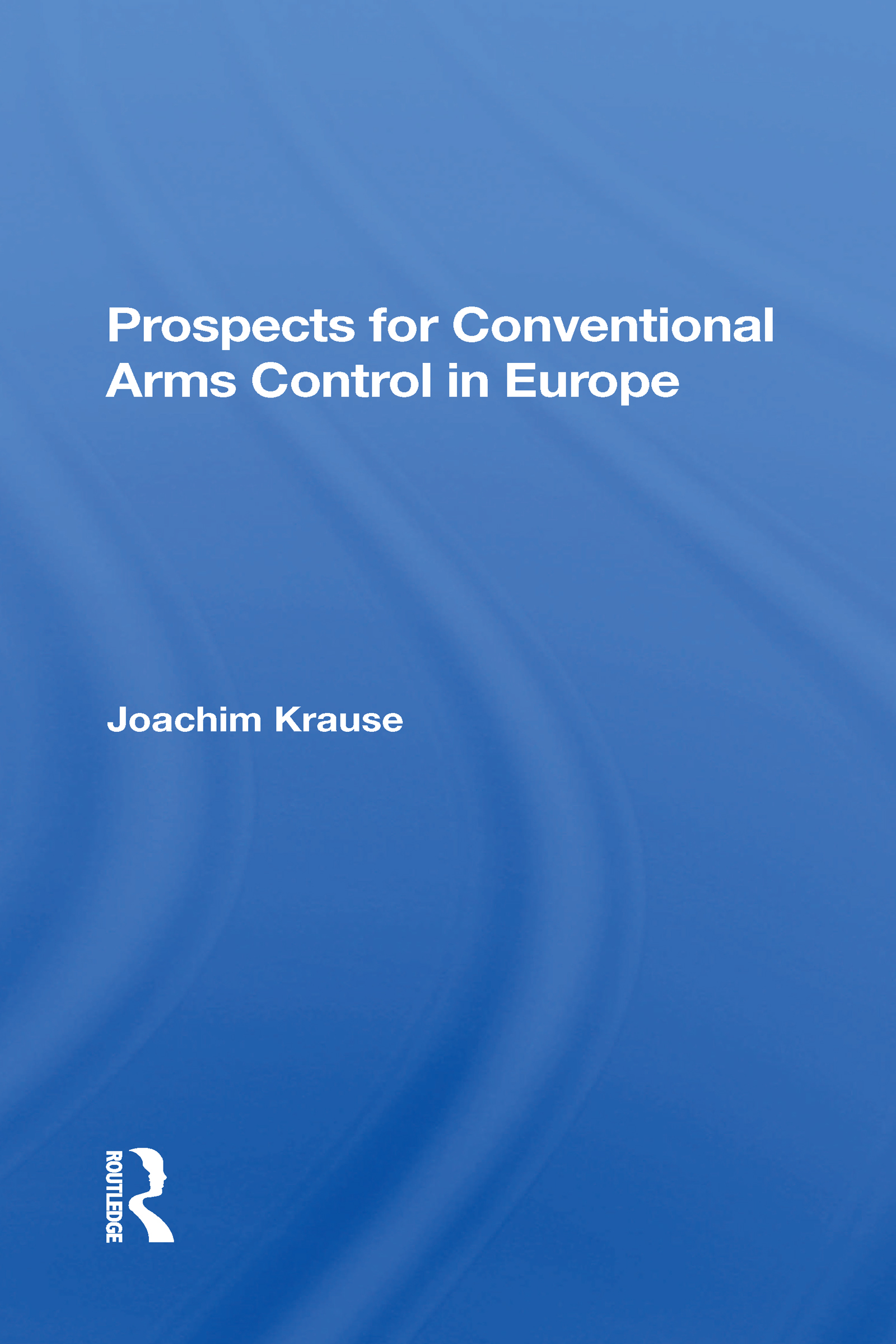 Prospects For Conventional Arms Control In Europe