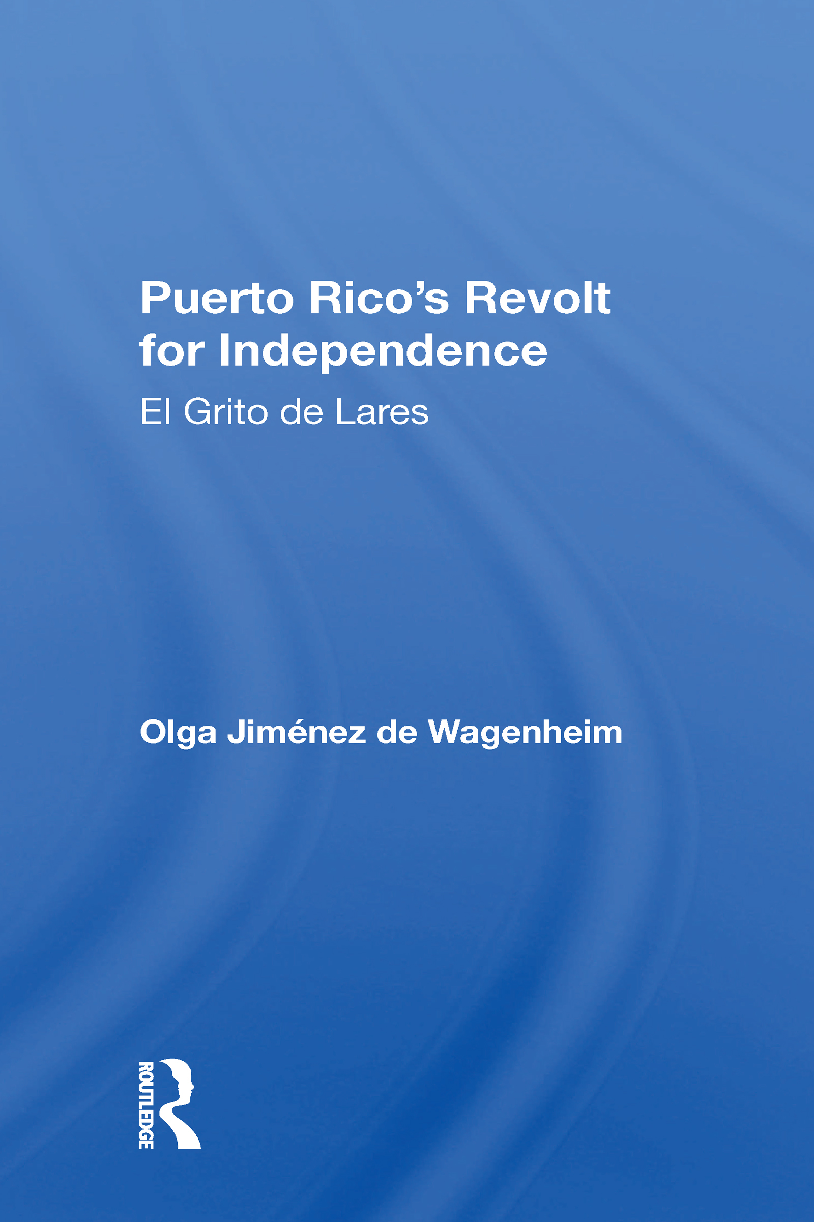 Puerto Rico's Revolt For Independence