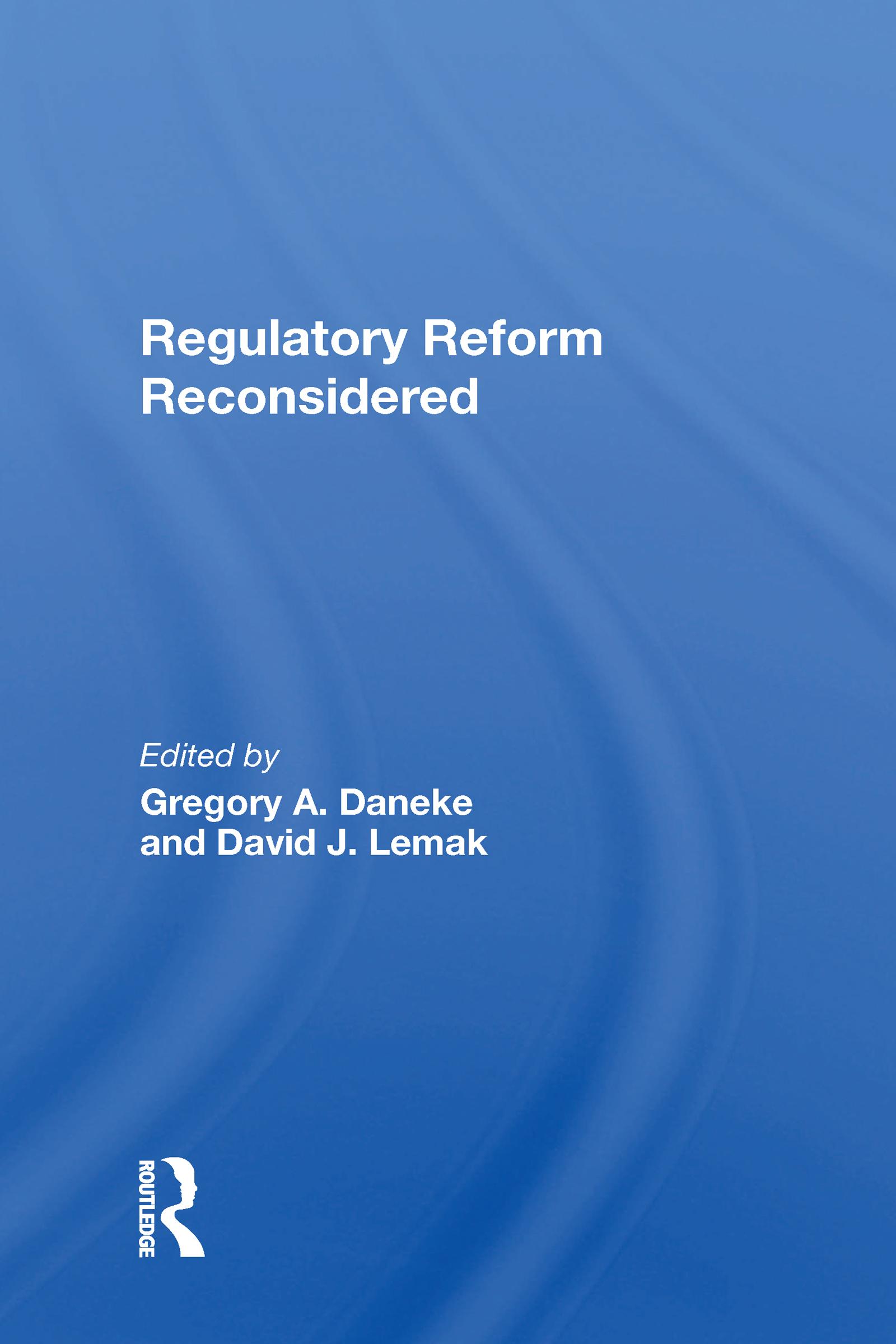 Regulatory Reform Reconsidered