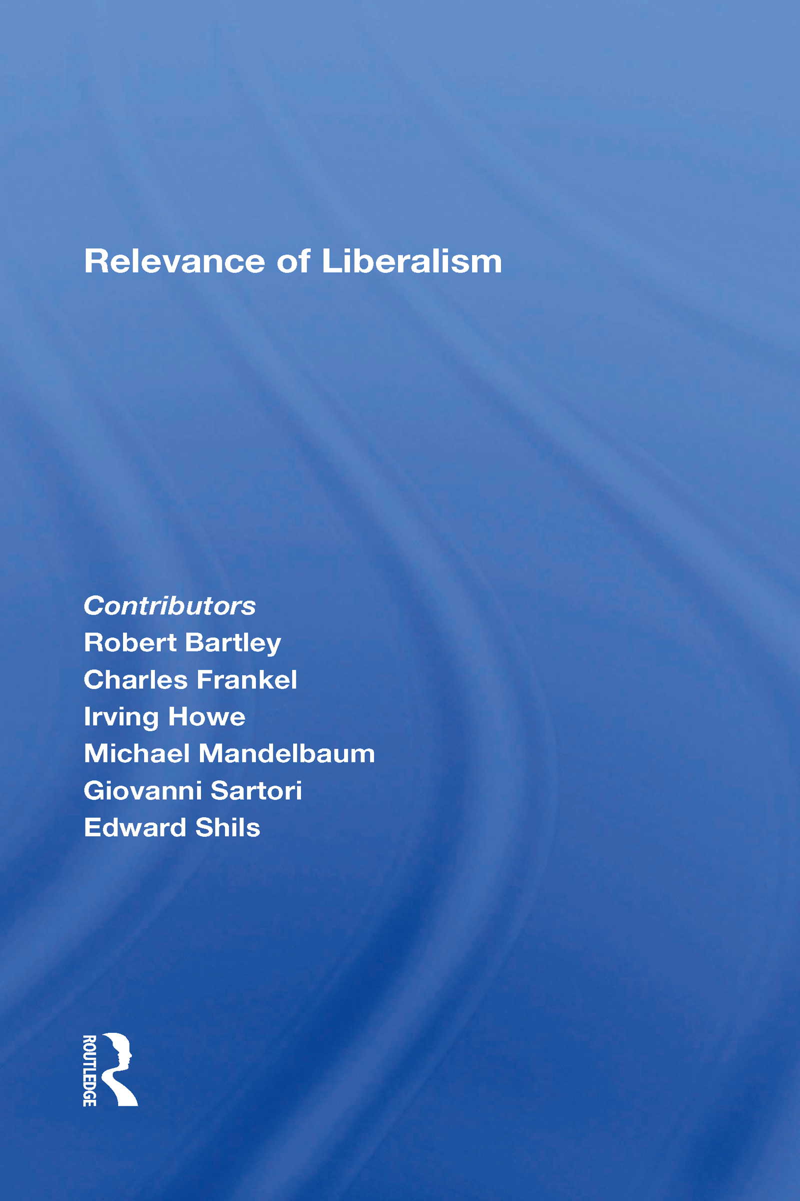 Relevance Of Liberalism