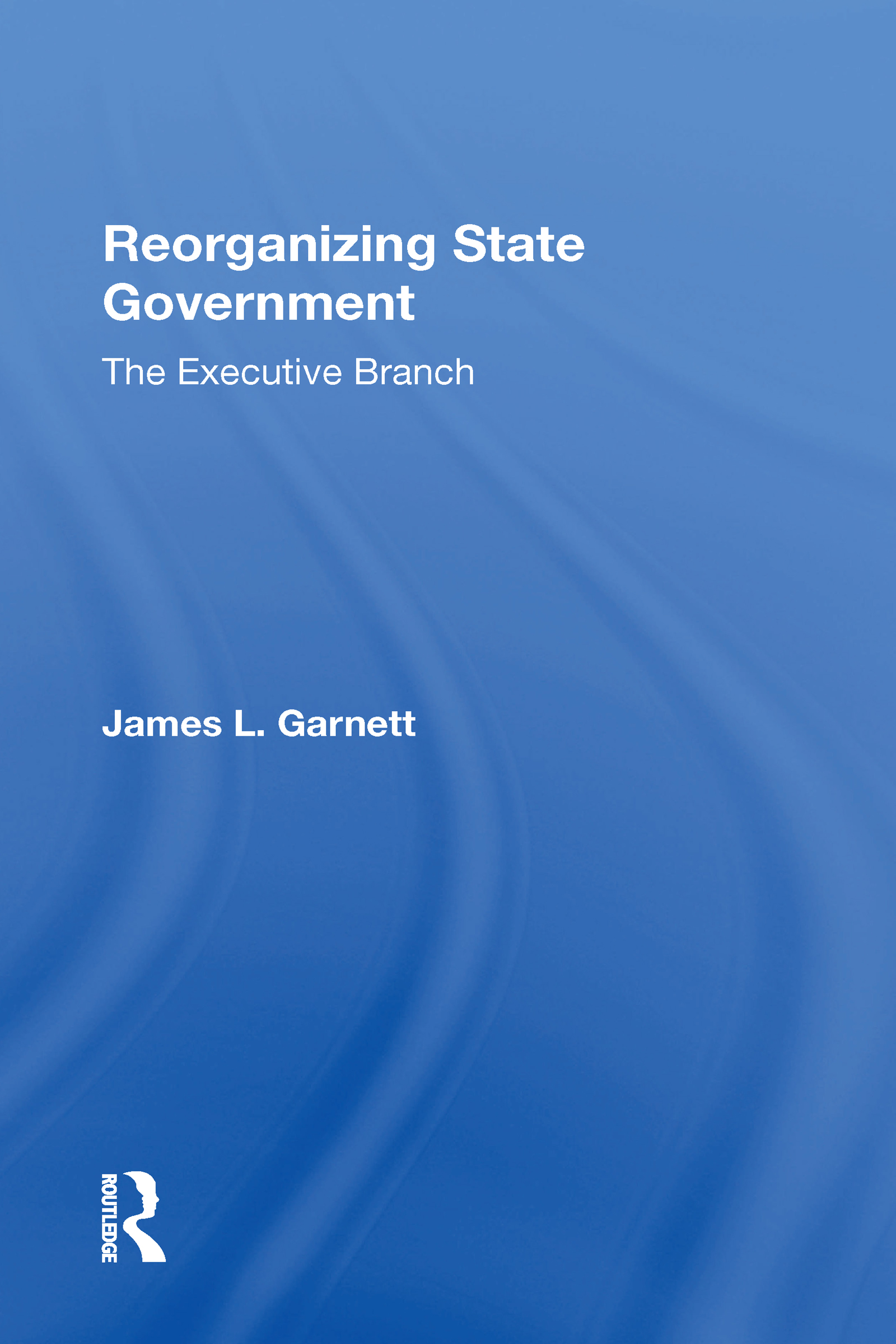 Reorganizing State Government