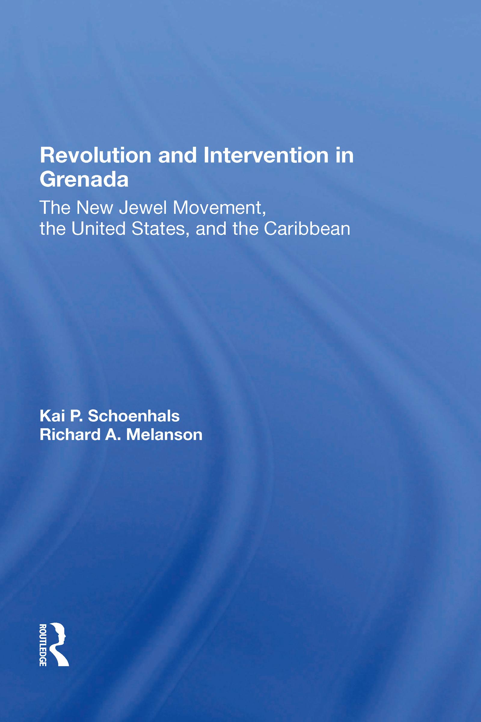 Revolution And Intervention In Grenada