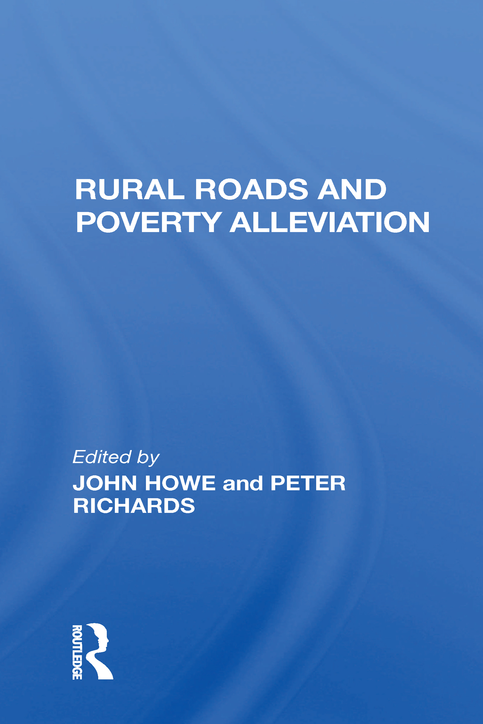 Rural Roads And Poverty Alleviation