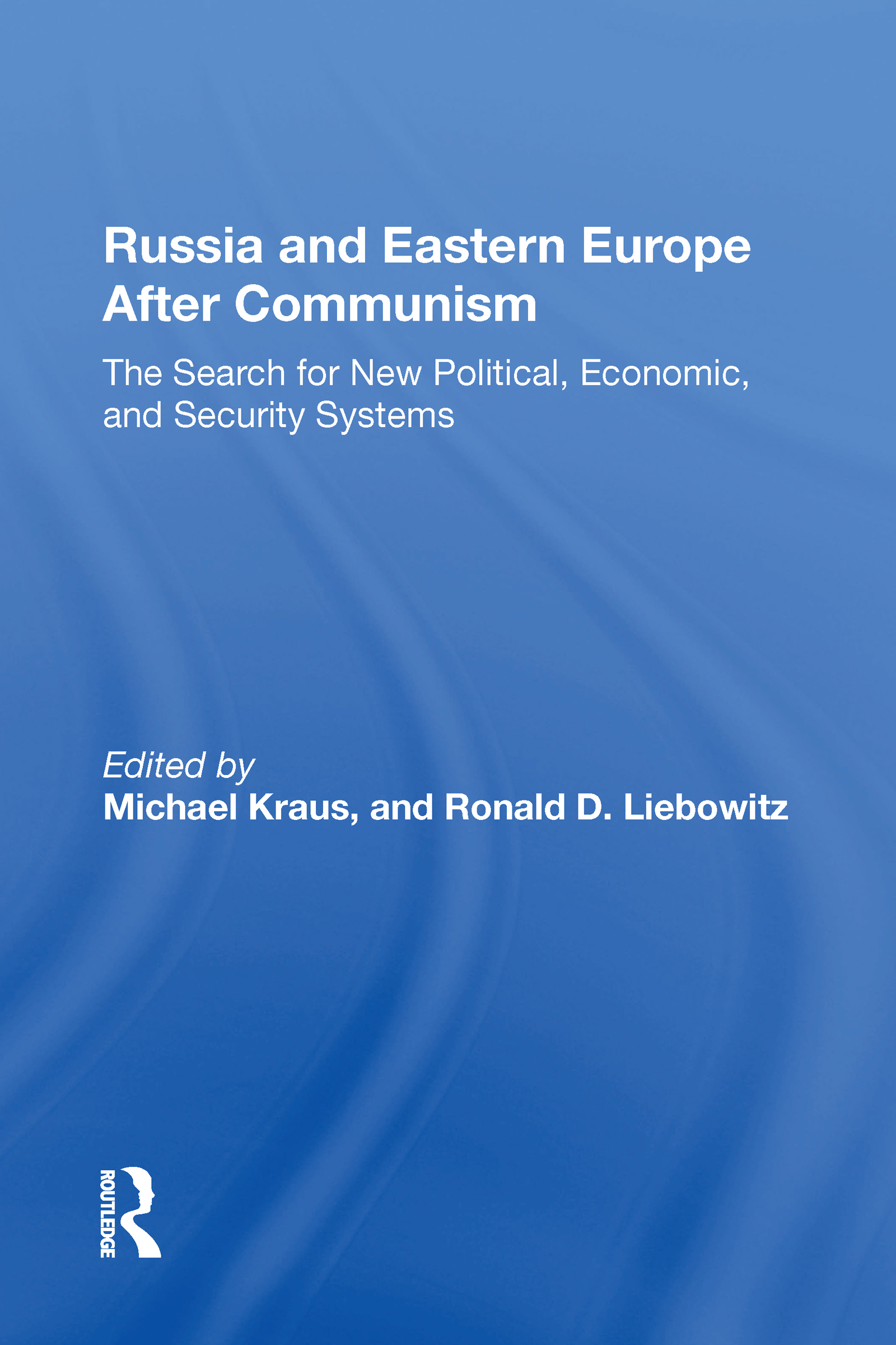Russia And Eastern Europe After Communism