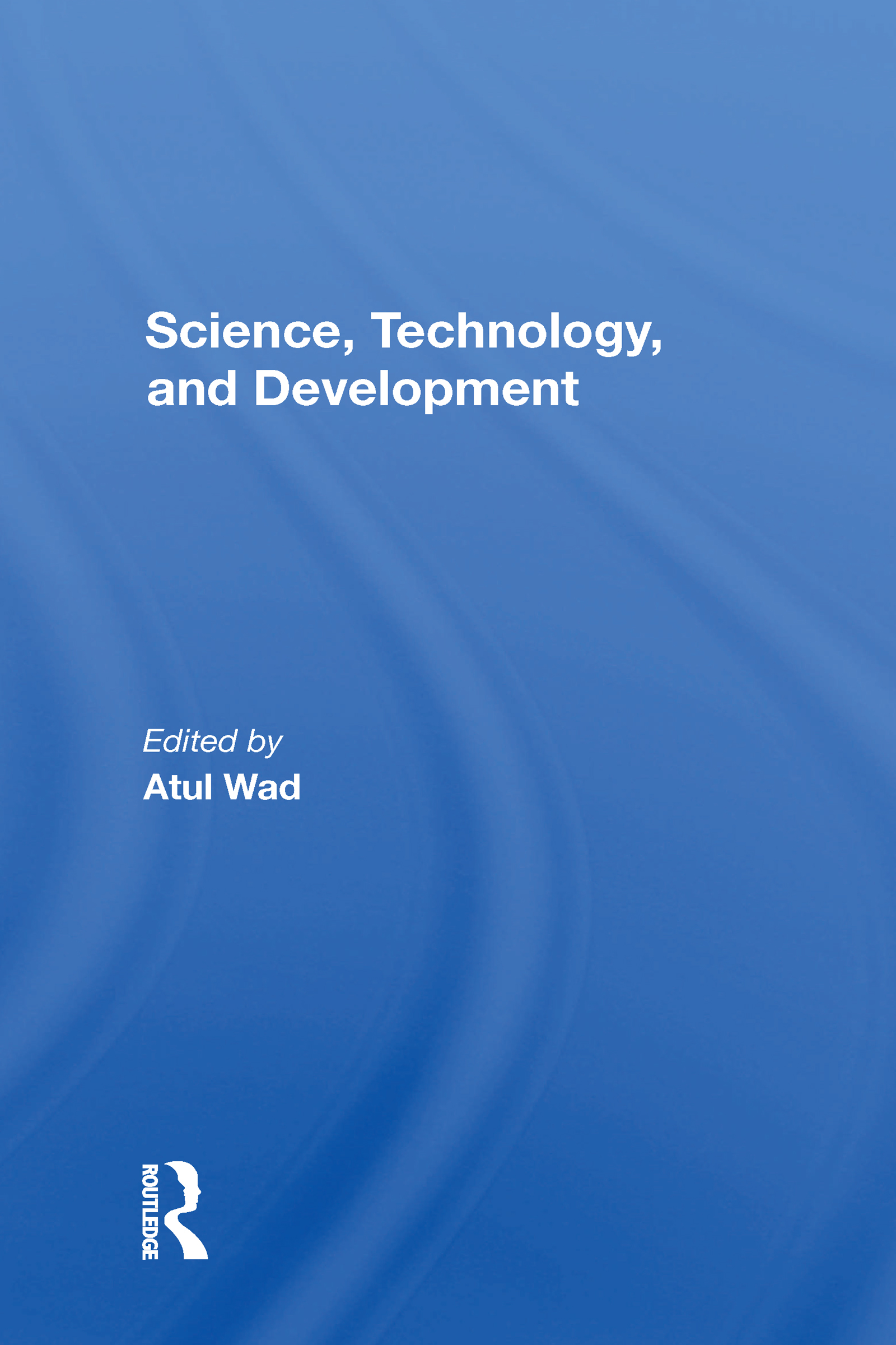 Science, Technology, And Development