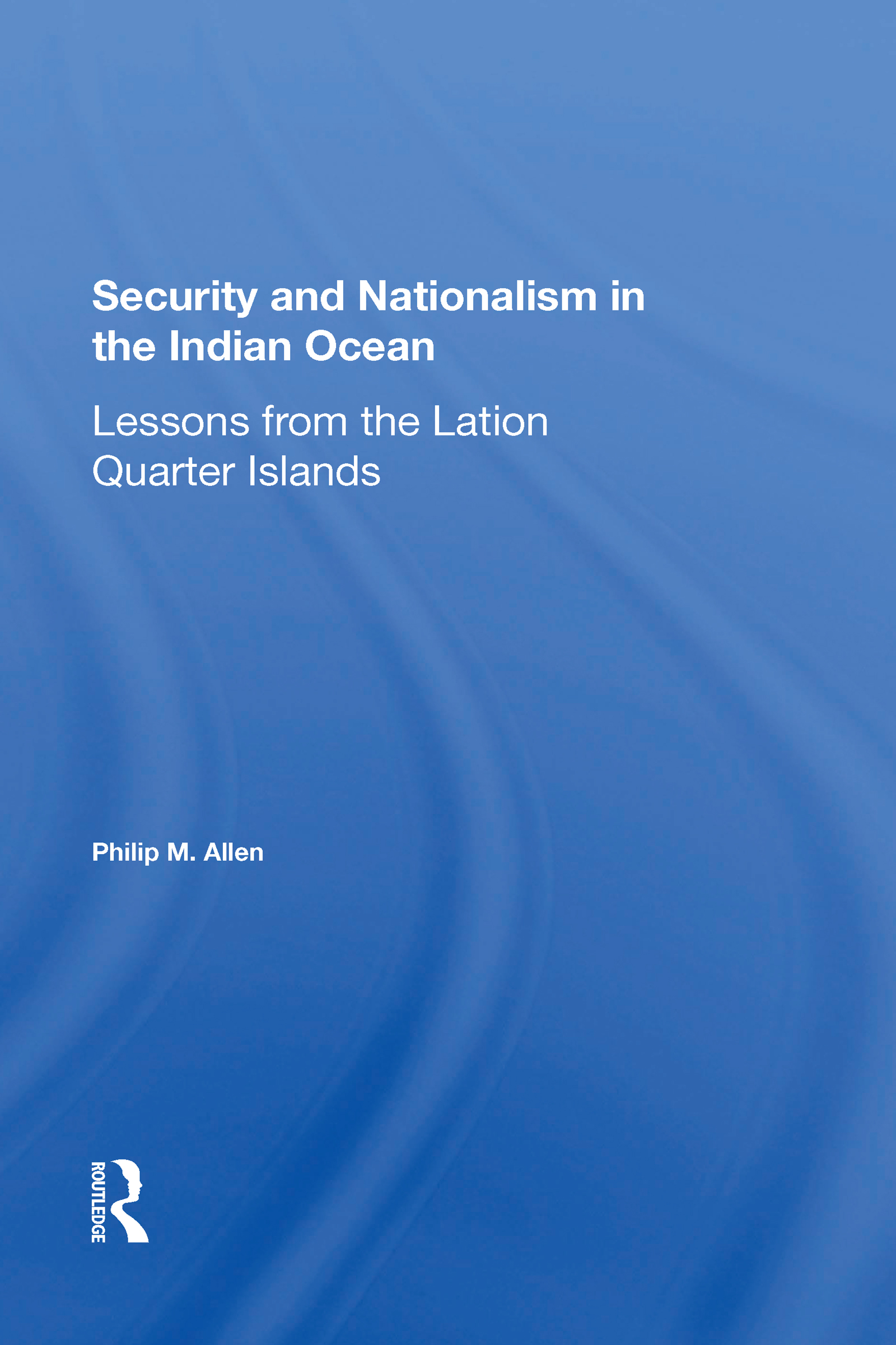 Security And Nationalism In The Indian Ocean