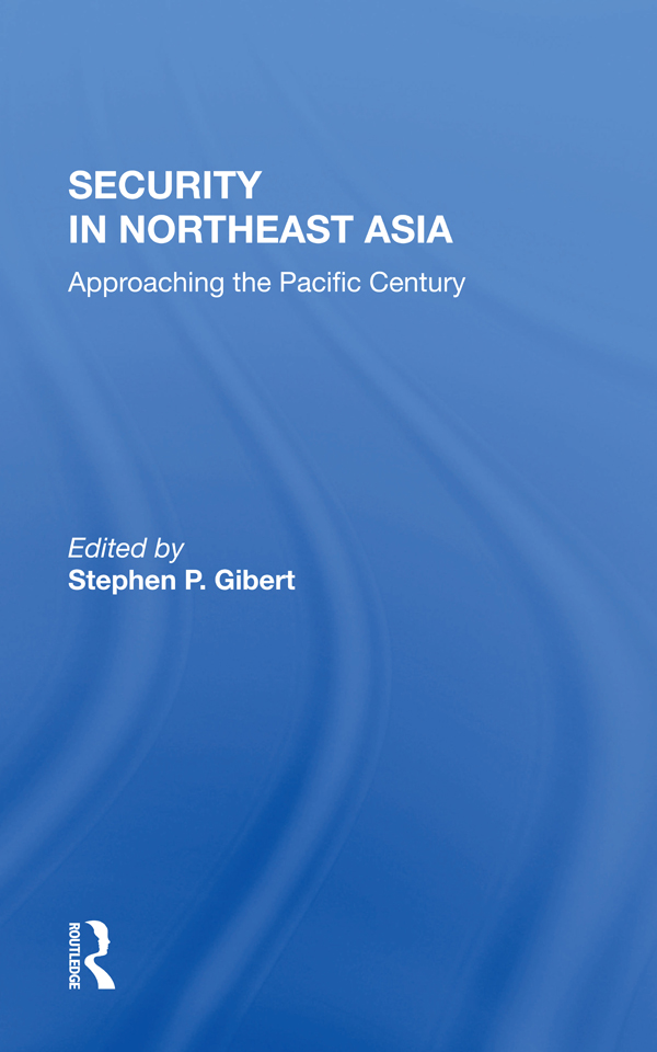 Security In Northeast Asia: Approaching The Pacific Century book cover