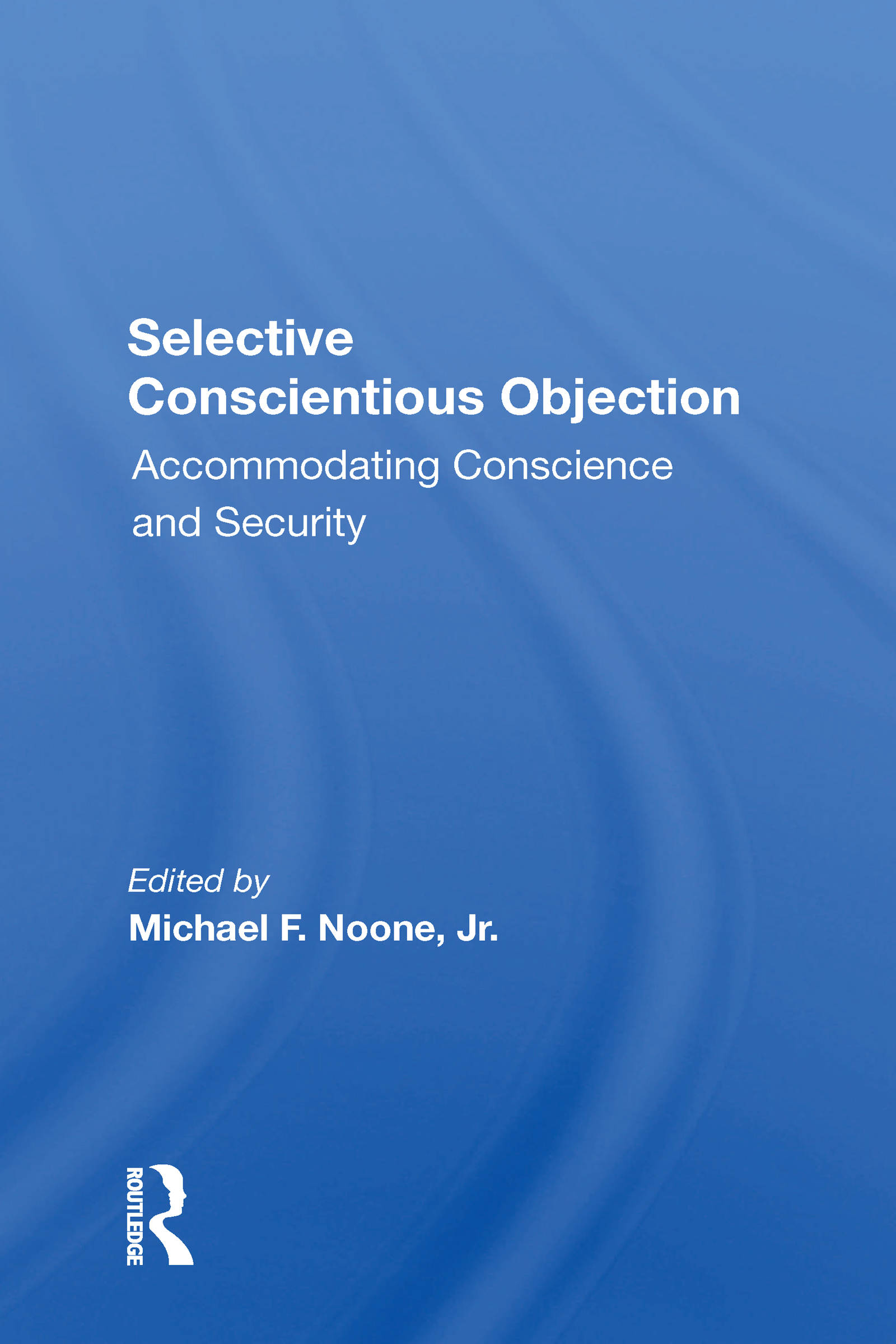 Selective Conscientious Objection