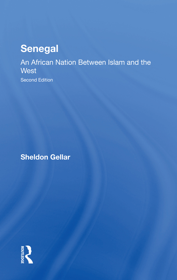 Senegal: An African Nation Between Islam And The West, Second Edition book cover