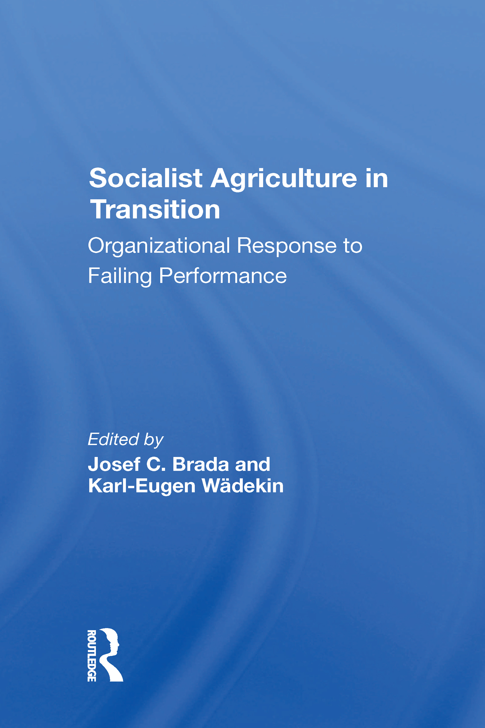 Socialist Agriculture In Transition
