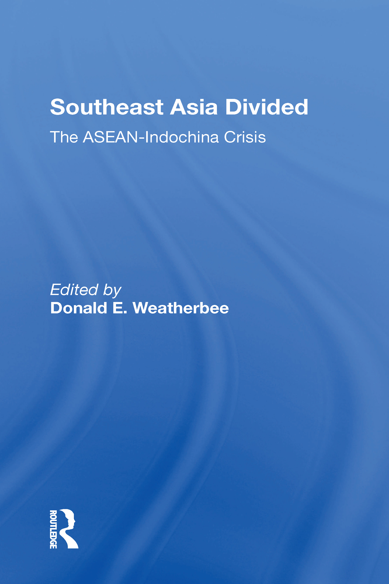 Southeast Asia Divided