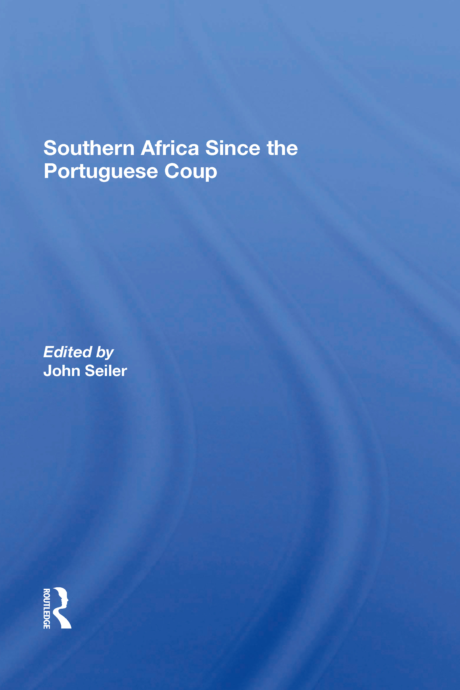 Southern Africa Since The Portuguese Coup
