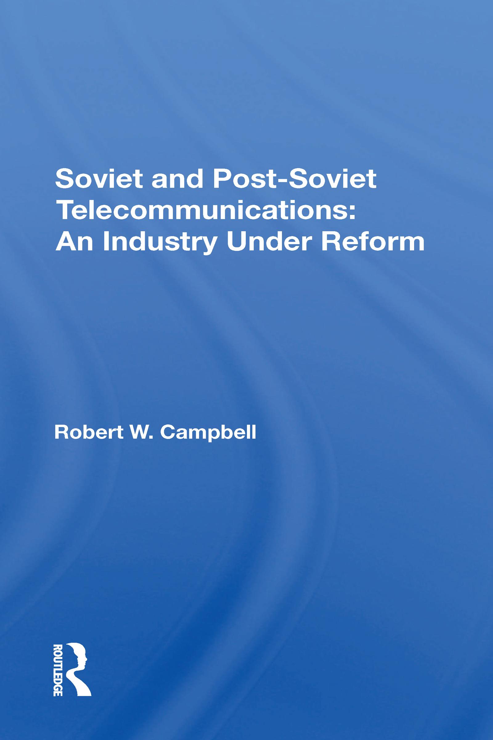 Soviet And Post-Soviet Telecommunications