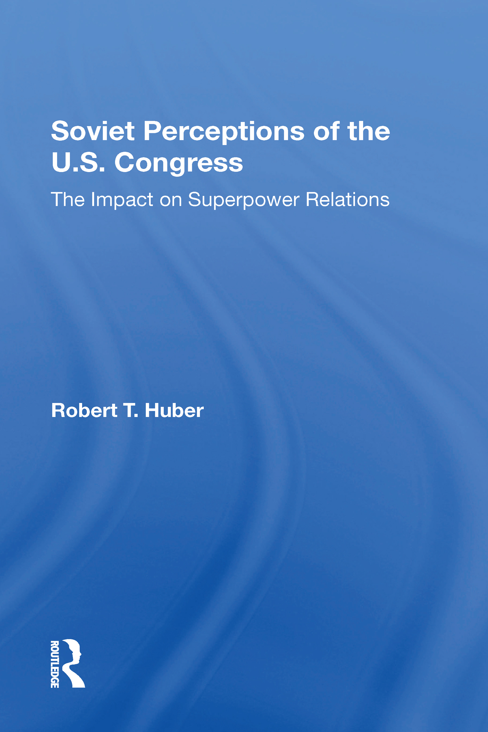 Soviet Perceptions Of The U.S. Congress